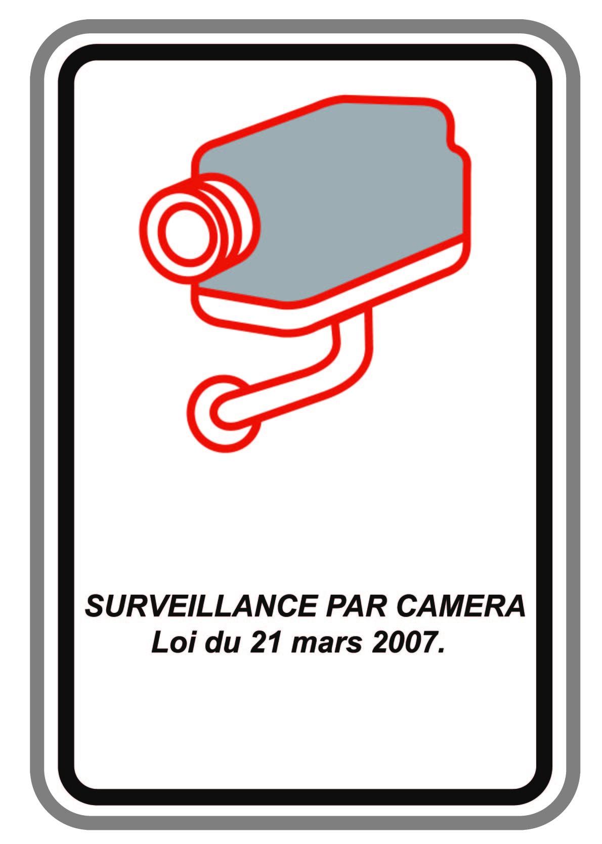 """Panneau vidéosurveillance """"Arrêté Royal"""""""